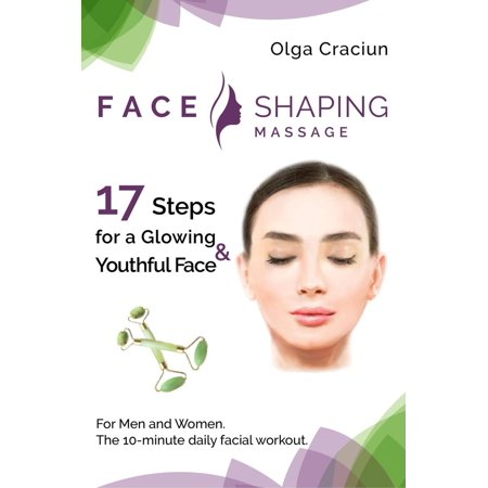 Face Shaping Massage - eBook (The Shape Of The Face)