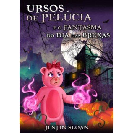 Ursos de Pelúcia e o Fantasma do Dia das Bruxas - eBook - Desenhos De Halloween Bruxas