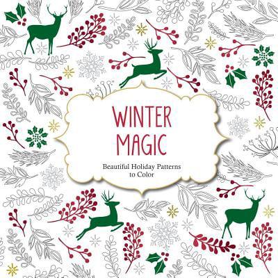 Holiday Magic (Winter Magic : Beautiful Holiday Patterns Coloring Book for Adults)