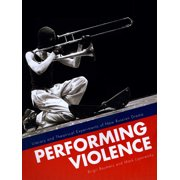 Performing Violence : Literary and Theatrical Experiments of New Russian Drama