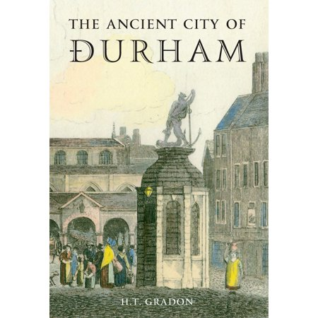 The Ancient City of Durham - eBook - Party City Durham