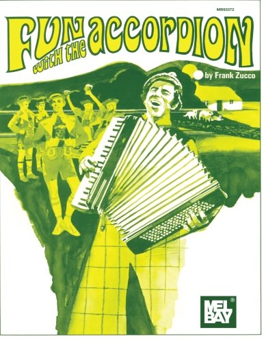Mel Bay Fun with the Accordion by