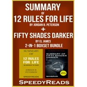 Summary of 12 Rules for Life: An Antidote to Chaos by Jordan B. Peterson + Summary of Fifty Shades Darker by EL James 2-in-1 Boxset Bundle - eBook