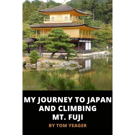 My Journey to Japan and Climbing Mt. Fuji - -