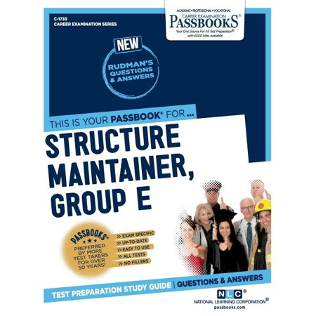 Structure Maintainer, Group E (Plumbing) The Structure Maintainer, Group E (Plumbing) Passbook(R) prepares you for your test by allowing you to take practice exams in the subjects you need to study. It provides hundreds of questions and answers in the areas that will likely be covered on your upcoming exam, including but not limited to: plumbing supplies and materials; proper and efficient use of tools; safe plumbing procedures and the plumbing code; reading and interpreting blueprints, schematics and technical drawings related to the plumbing trade; and more.