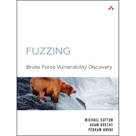 Fuzzing : Brute Force Vulnerability Discovery (Brute Force Accessories)