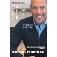You Throw Like a Girl: The Blind Spot of Masculinity (Paperback)