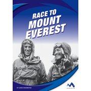 Great Races: Race to Mount Everest (Hardcover)