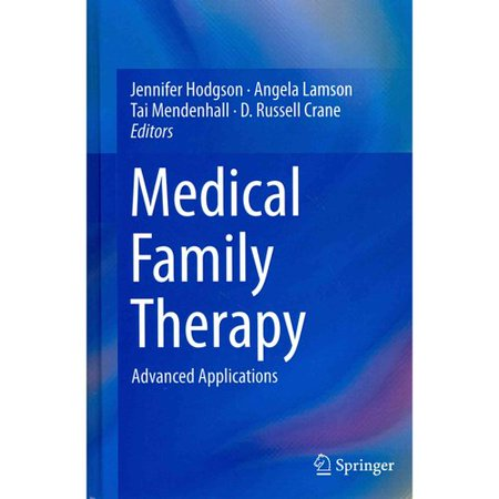 Medical Family Therapy  Advanced Applications