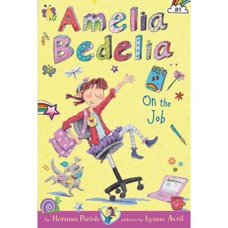 Amelia Bedelia Chapter Book #9: Amelia Bedelia on the