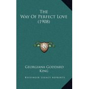 The Way of Perfect Love (1908)