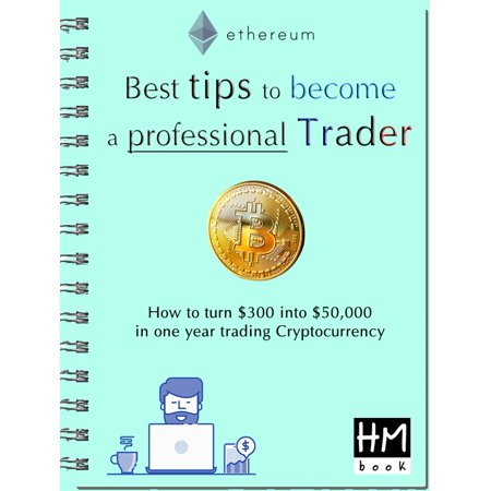 Best tips to become a professional Trader - eBook