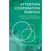 Attention, Cooperation, Purpose - eBook
