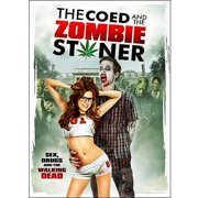 Coed & The Zombie Stoner [Blu-ray] by