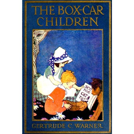 The Box-Car Children (Illustrated) - eBook (Modified 40' Aar Boxcar)