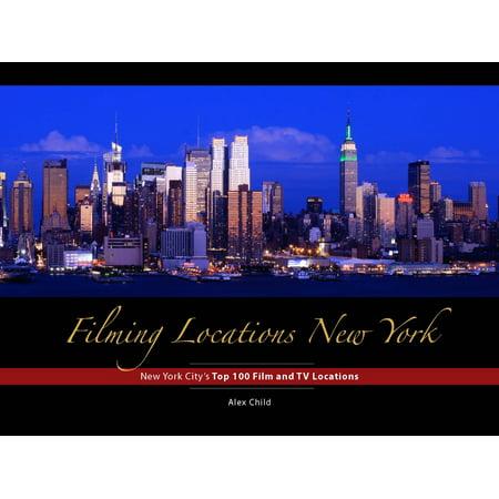 Filming Locations New York : New York City'sTop 100 Film and TV Locations - (Kids City Locations)
