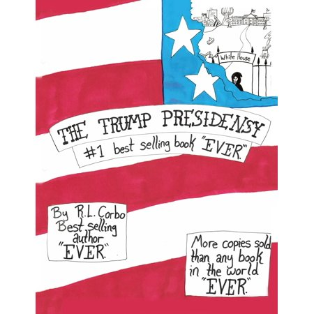 The Trump Presidensy : #1 Best Selling Book Ever (Best Selling Jordans Ever)
