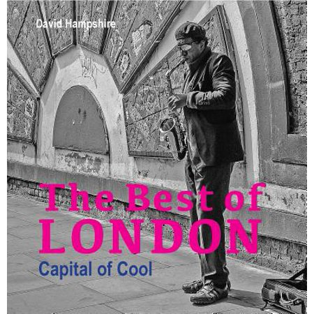 The Best of London : Capital of Cool