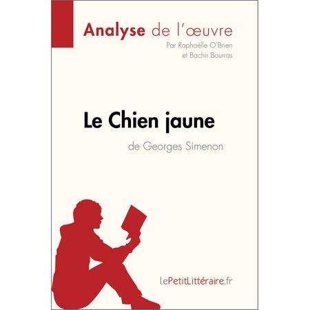 Le Chien jaune de Georges Simenon (Analyse de l'oeuvre) - eBook ()