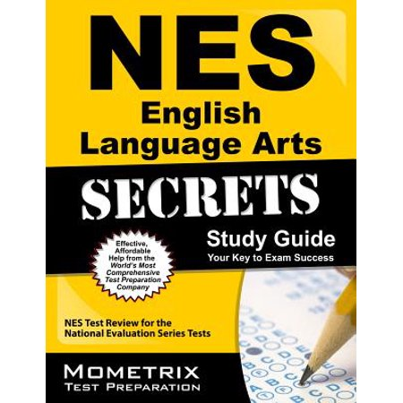 NES English Language Arts Secrets Study Guide : NES Test Review for the National Evaluation Series