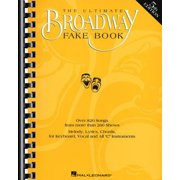 The Ultimate Broadway Fake Book: Over 720 Songs from over 240 Shows for Piano, Vocal, Guitar, Electr
