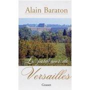 Le jardinier de Versailles - eBook