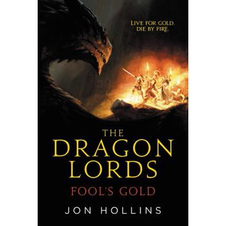 The Dragon Lords: Fool's Gold - eBook