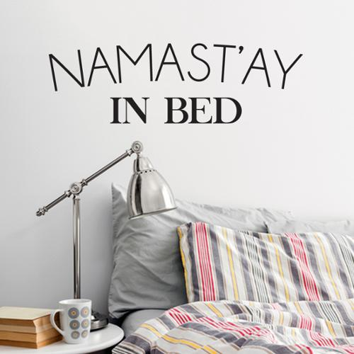 Sweetums Namast'ay In Bed' 36 x 12-inch Wall Decal