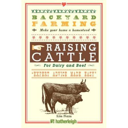 Backyard Farming: Raising Cattle for Dairy and Beef -