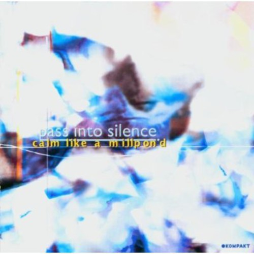 Pass Into Silence - Calm Like a Millpond [CD]