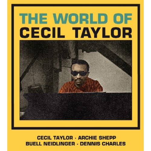 World Of Cecil Taylor (Bonus Tracks)