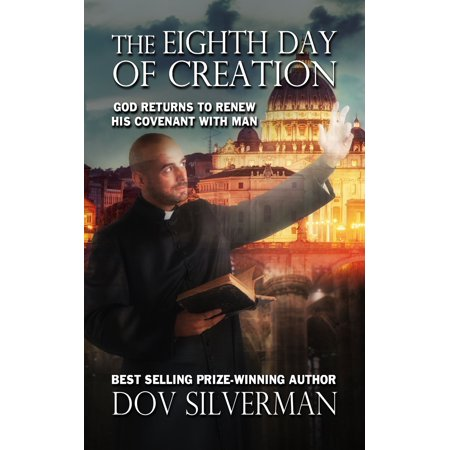 The Eighth Day of Creation - eBook](Days Of Creation)
