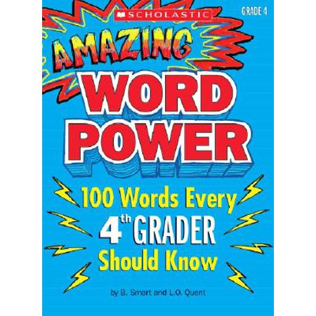 Amazing Word Power, Grade 4 : 100 Words Every 4th Grader Should
