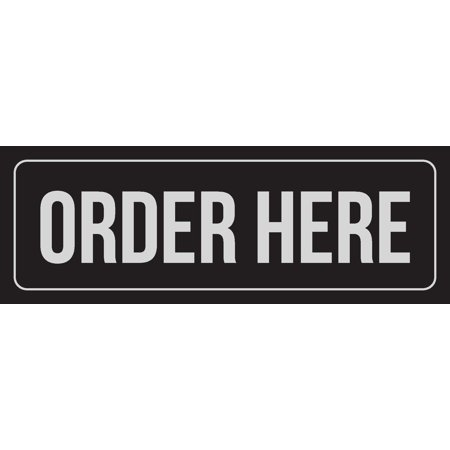 Order Metal - Black Background With Silver Font Order Here Office Business Retail Outdoor & Indoor Metal Wall Sign, 3x9 Inch