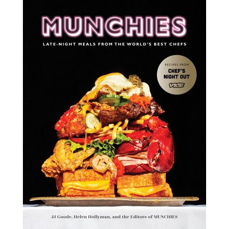 MUNCHIES : Late-Night Meals from the World's Best