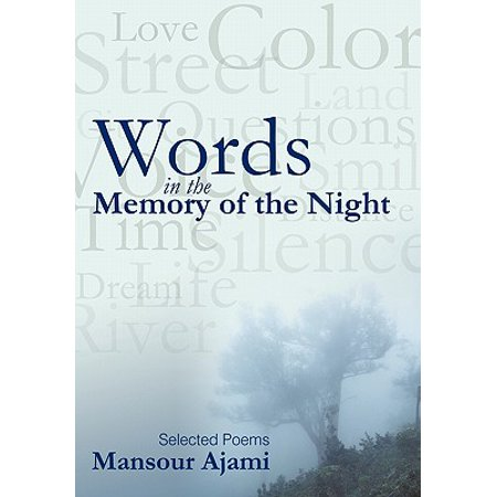 Words in the Memory of the Night : Selected Poems