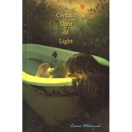 Certain Slant of Light