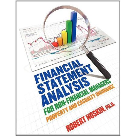 Financial Statement Analysis For Non Financial Managers  Property And Casualty Insurance