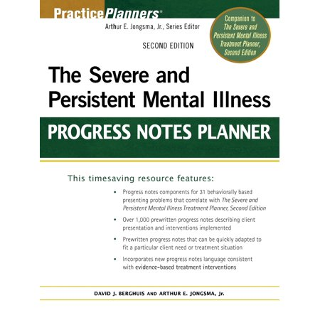 The Severe and Persistent Mental Illness Progress Notes (Sample Progress Notes For Mental Health Therapy)