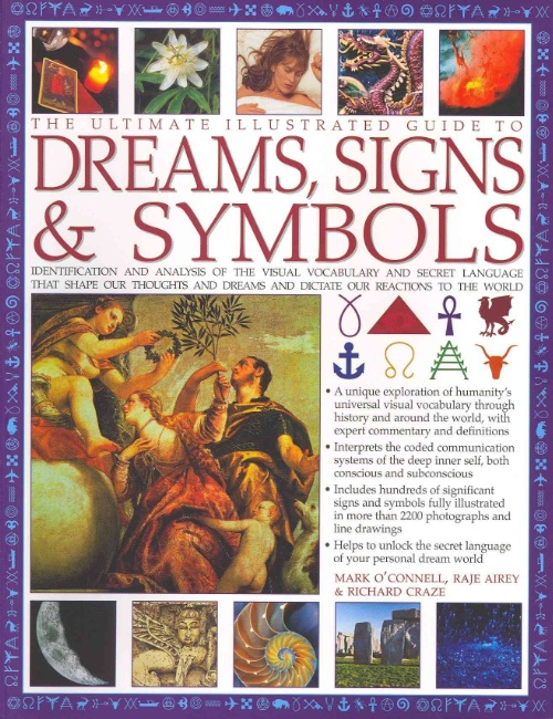 the ultimate illustrated guide to dreams signs symbols rh walmart com The Illustrated Guide to the Illustrated Guide to National Electrical Code NEC book of signs and symbols - an illustrated guide to their origins and meanings