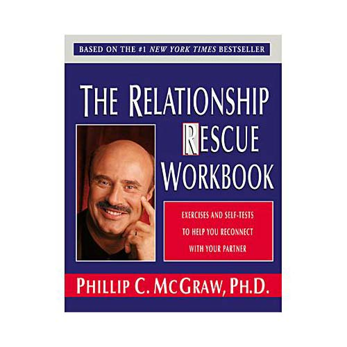 Relationship Rescue Workbook: Exercises and Self-Tests to Help You Reconnect With Your Partner