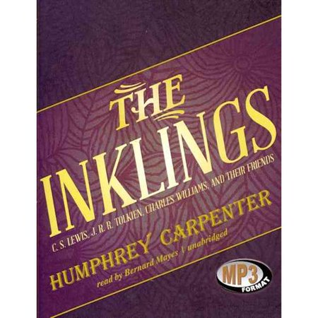 The Inklings  C  S  Lewis  J  R  R  Tolkien  Charles Williams  And Their Friends  Library Edition