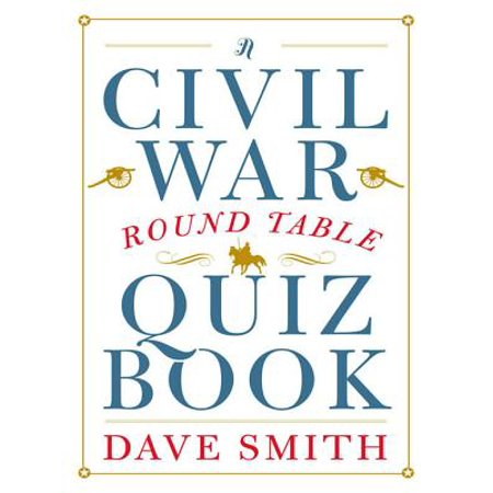 A Civil War Round Table Quiz Book - eBook ()