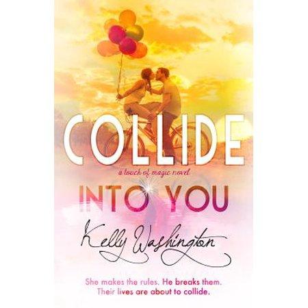 Collide Into You : A Romantic Body Swap Love