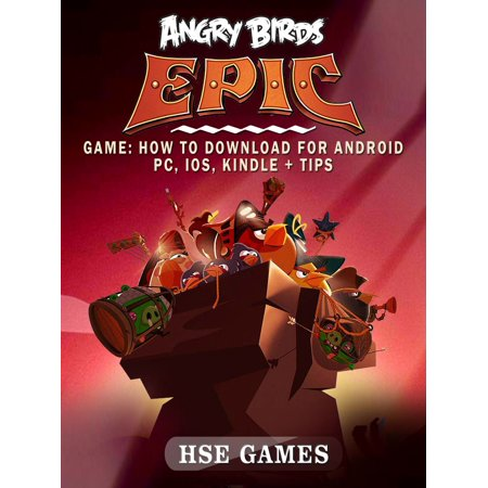 Angry Birds Epic Game: How to Download for Android PC, iOS, Kindle + Tips - eBook - Game Angry Birds Halloween