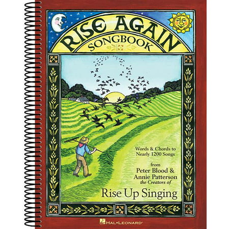Rise Again Songbook: Words & Chords to Nearly 1200 Songs 9x12 Spiral Bound (Other)