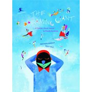 The Dreaming Giant : A Children's Book Inspired by Wassily Kandinsky