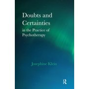 Doubts and Certainties in the Practice of Psychotherapy - eBook