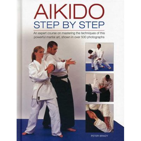 Aikido Gi (Aikido: Step by Step : An Expert Course on Mastering the Techniques of This Powerful Martial Art, Shown in Over 500 Photographs )