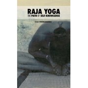 Raja Yoga : The Path of Self-Knowledge (Hardcover)
